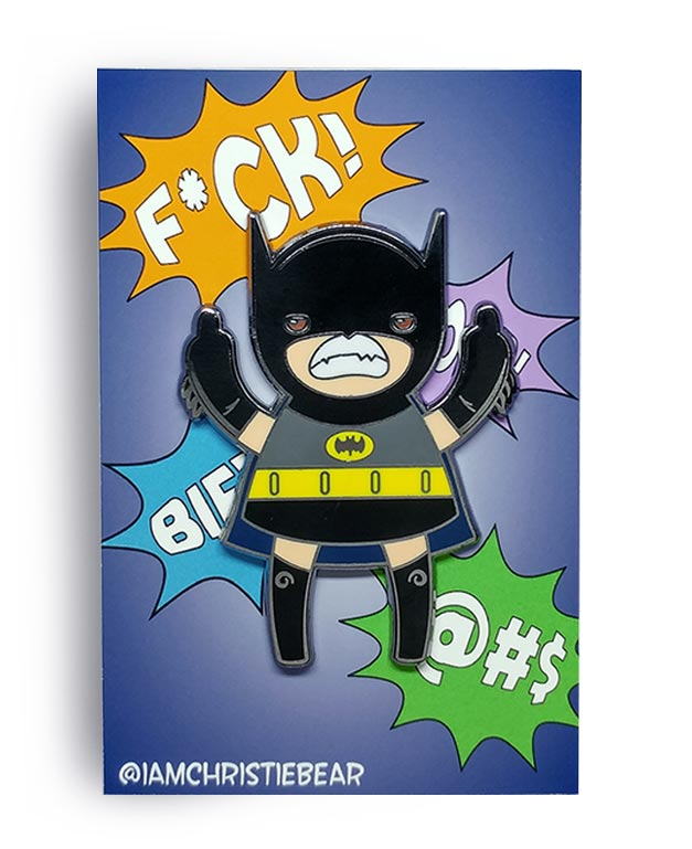 Eff You Batgirl Original Angry Edition Hard Enamel Pin by ChristieBear
