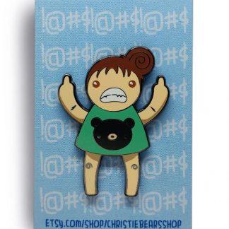 Eff You Girl Green Original Angry Edition Hard Enamel Pin by ChristieBear
