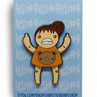 Eff You Girl Orange Original Angry Edition Hard Enamel Pin by ChristieBear