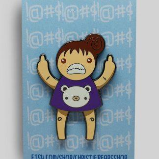 Eff You Girl Purple Original Angry Edition Hard Enamel Pin by ChristieBear