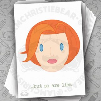 Mully Y Files Not Scully XFiles So Are Lies Print By ChristieBear