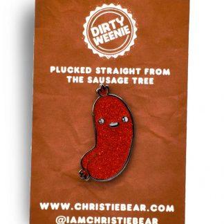 Dirty Weenie Glazed Edition Glitter Epoxy Enamel Pin by ChristieBear